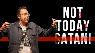 Not Today Satan   Jim Raley