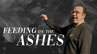Feeding on the Ashes   Jim Raley