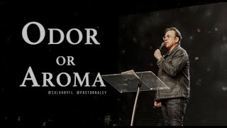 Odor or Aroma?   Jim Raley
