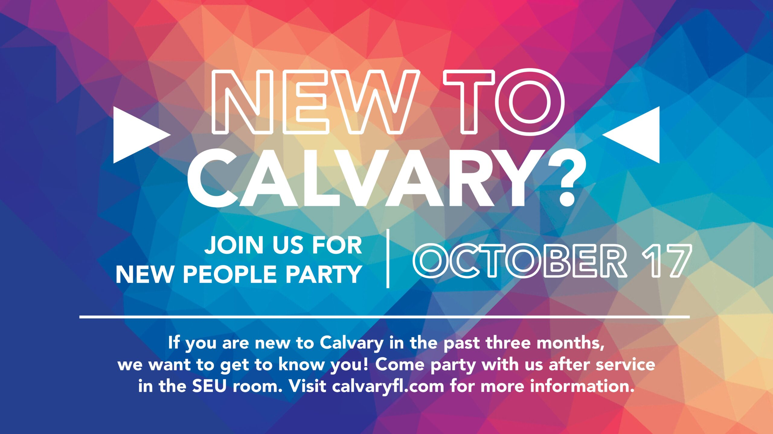 New People Party - October 17th 2021 - CalvaryFL - Calvary Christian Center